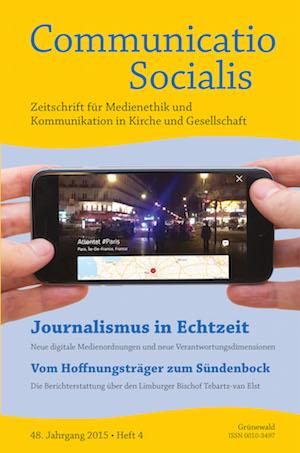 Journalismus in Echtzeit – neue Ausgabe erschienen (Communicatio Socialis 04/15)