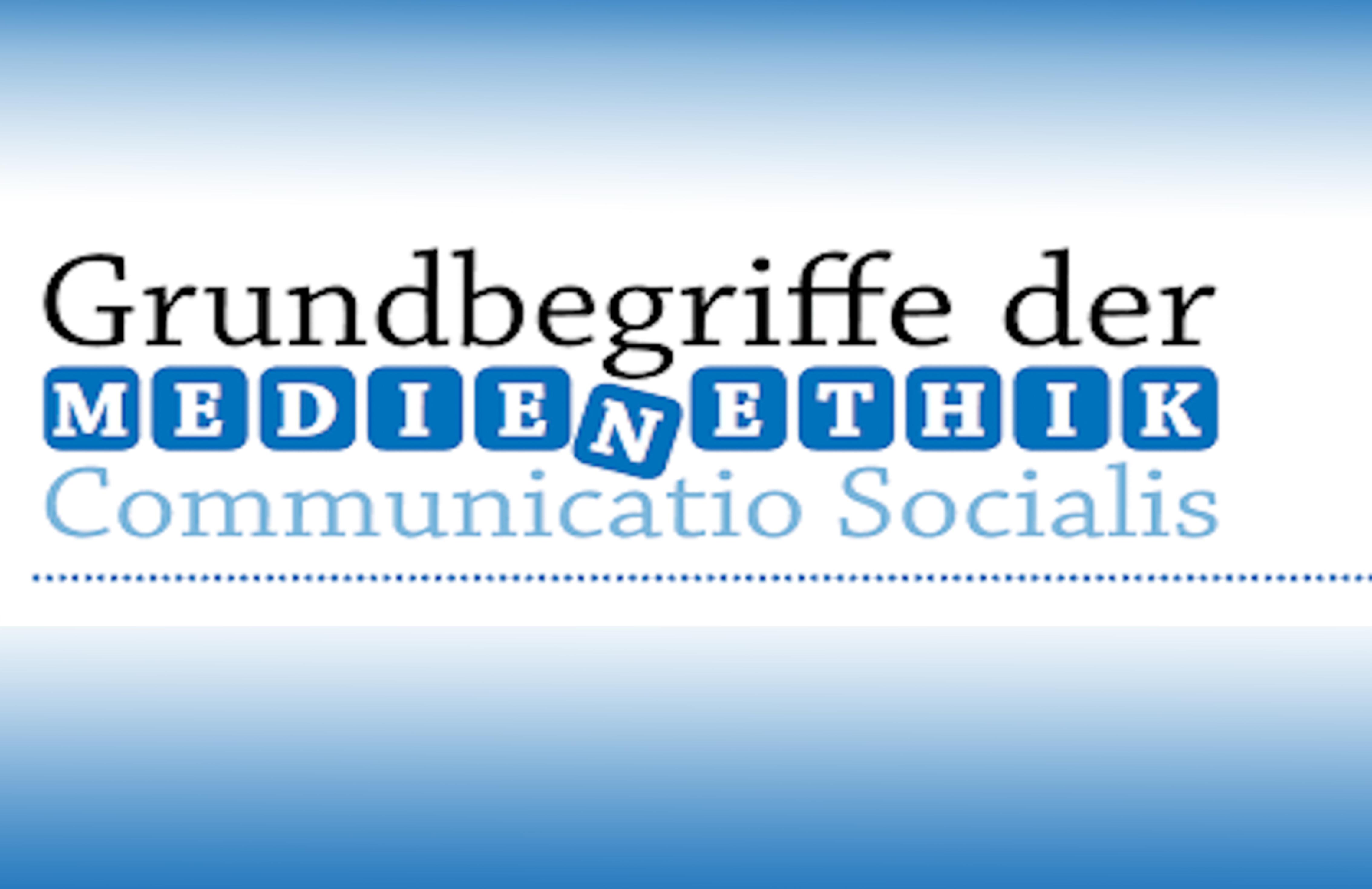 Grundbegriffe der Kommunikations- und Medienethik (Serie)